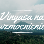 Vinyasa na wzmocnienie